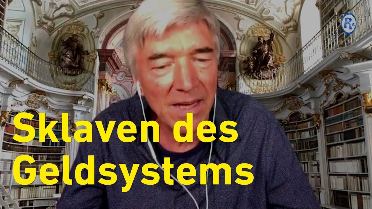 Sklaven des Geldsystems – Franz Ruppert