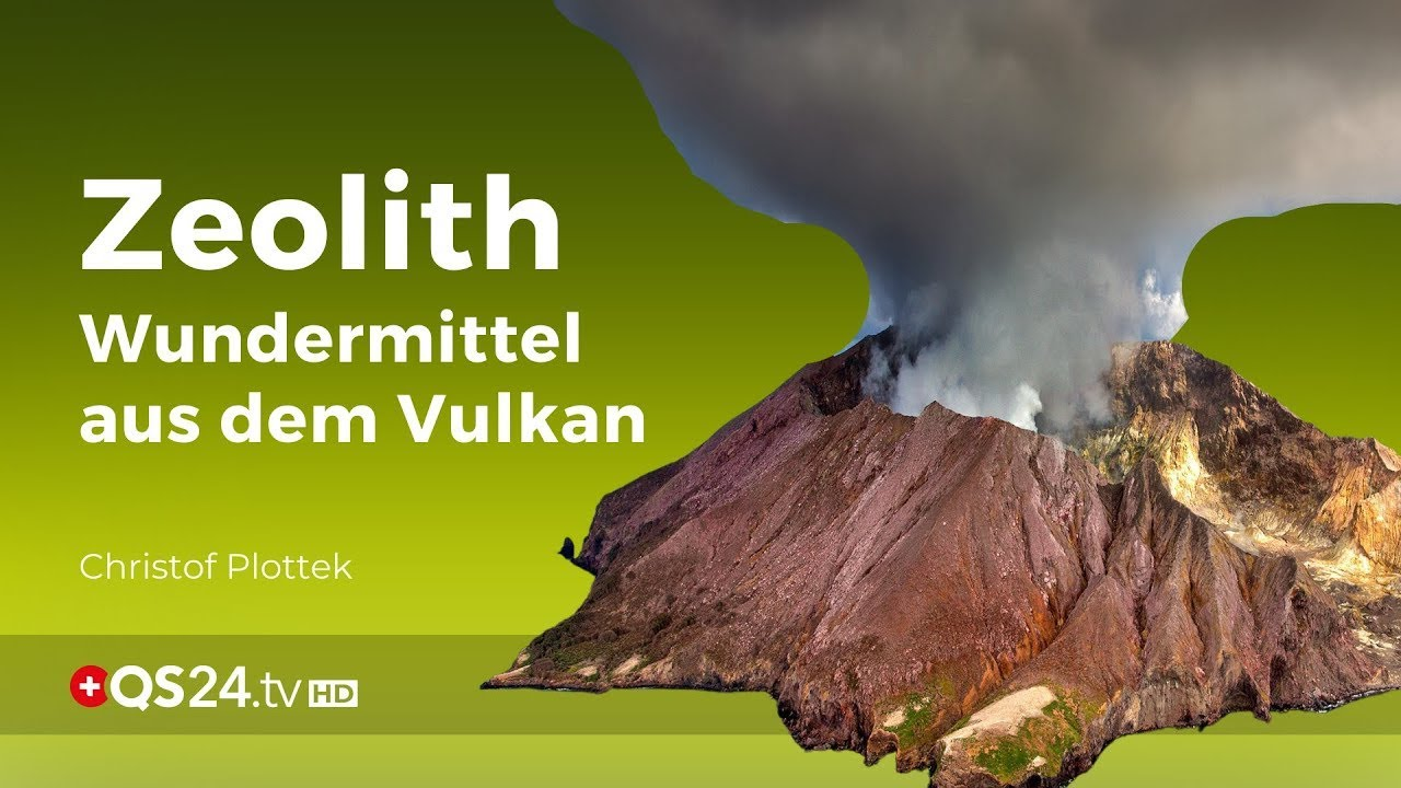 Zeolith – das Wundermittel aus dem Vulkan | NaturMedizin | QS24 Gesundheitsfernsehen