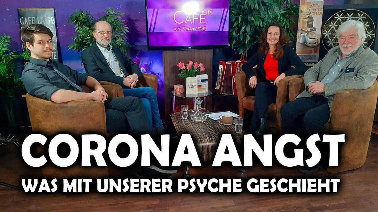 CORONA ANGST – Was mit unserer Psyche geschieht